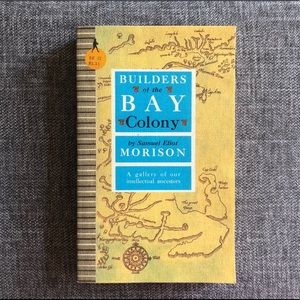•Builders Of The Bay Colony•